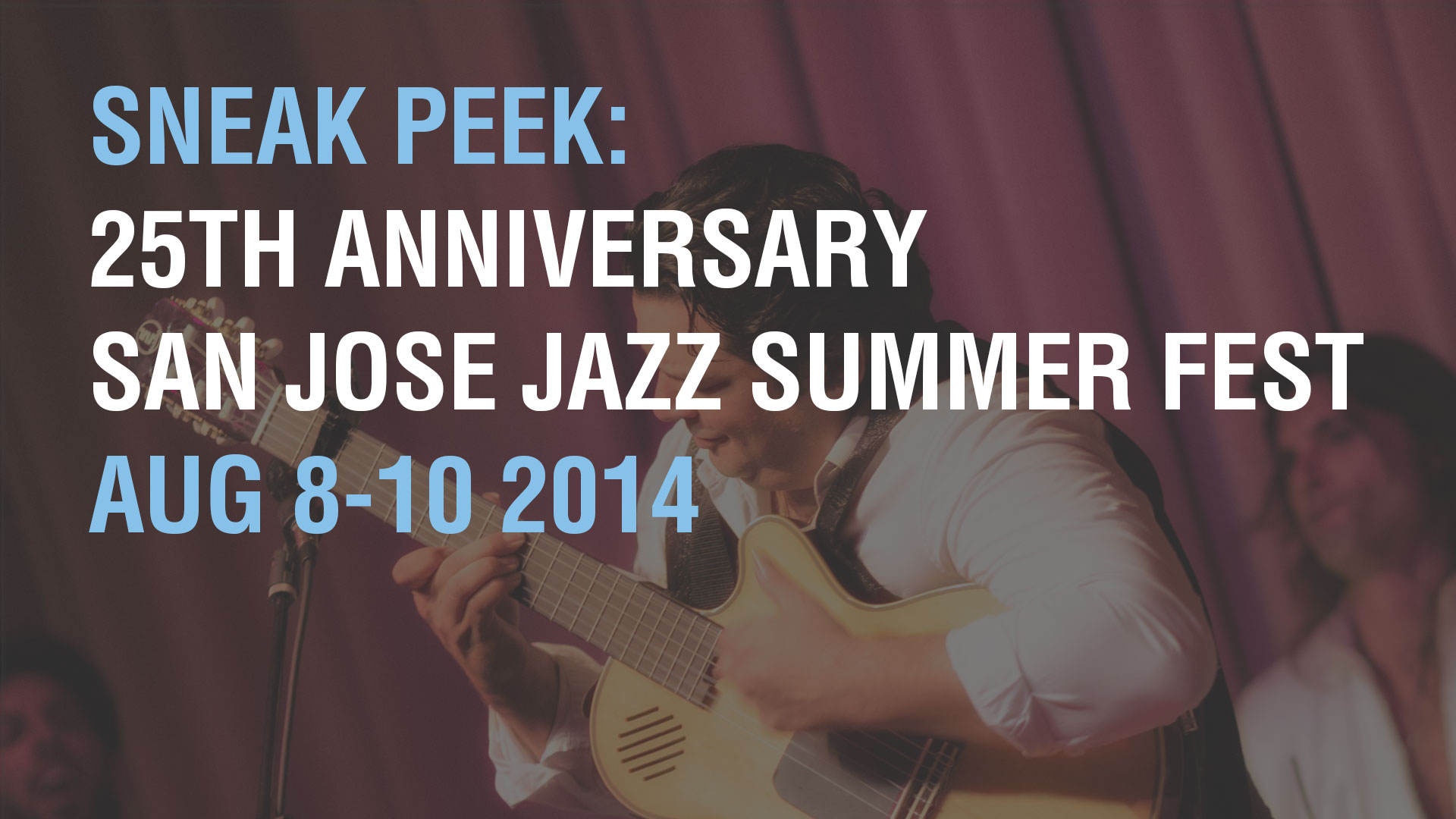 Click for a sneak peek of Summer Fest 2014